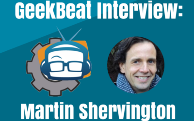 An interview with Martin Shervington and Geekbeat!