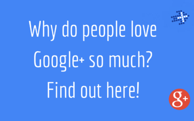Why do people love Google+ so much?