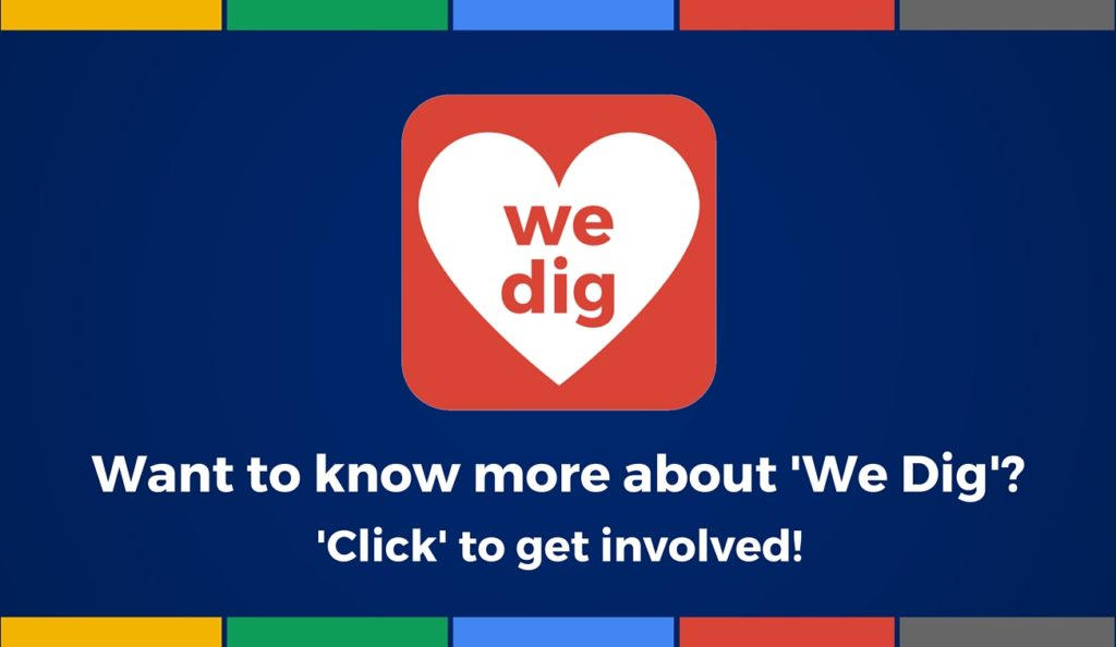 What is 'We Dig' all about-