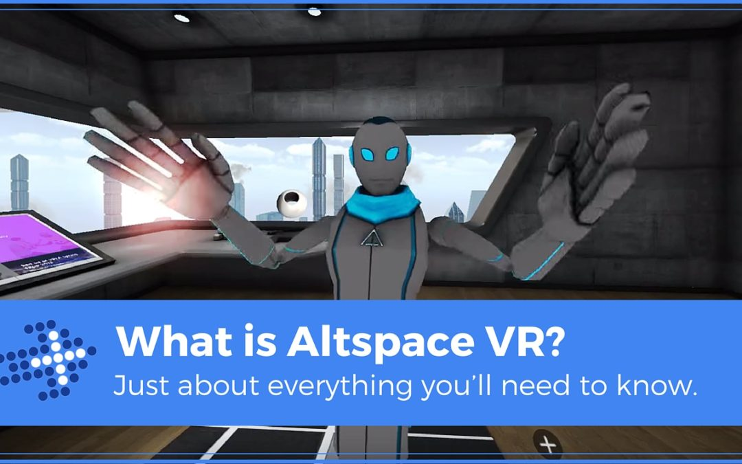 What is Altspace VR? Just about everything you'll need to know.