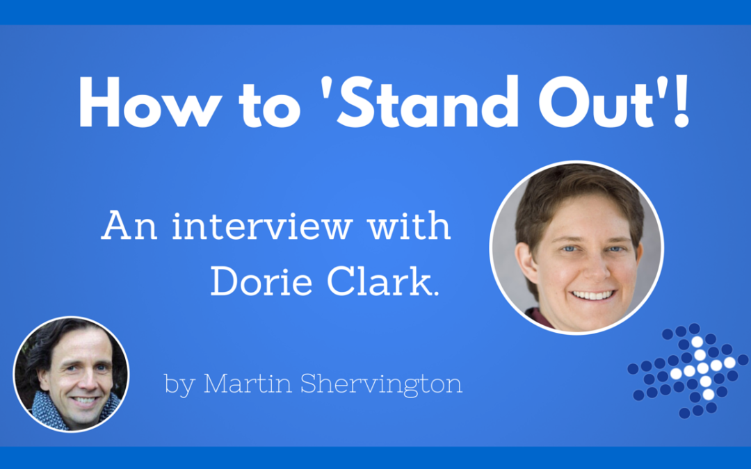 How to 'Stand Out' with Dorie Clark