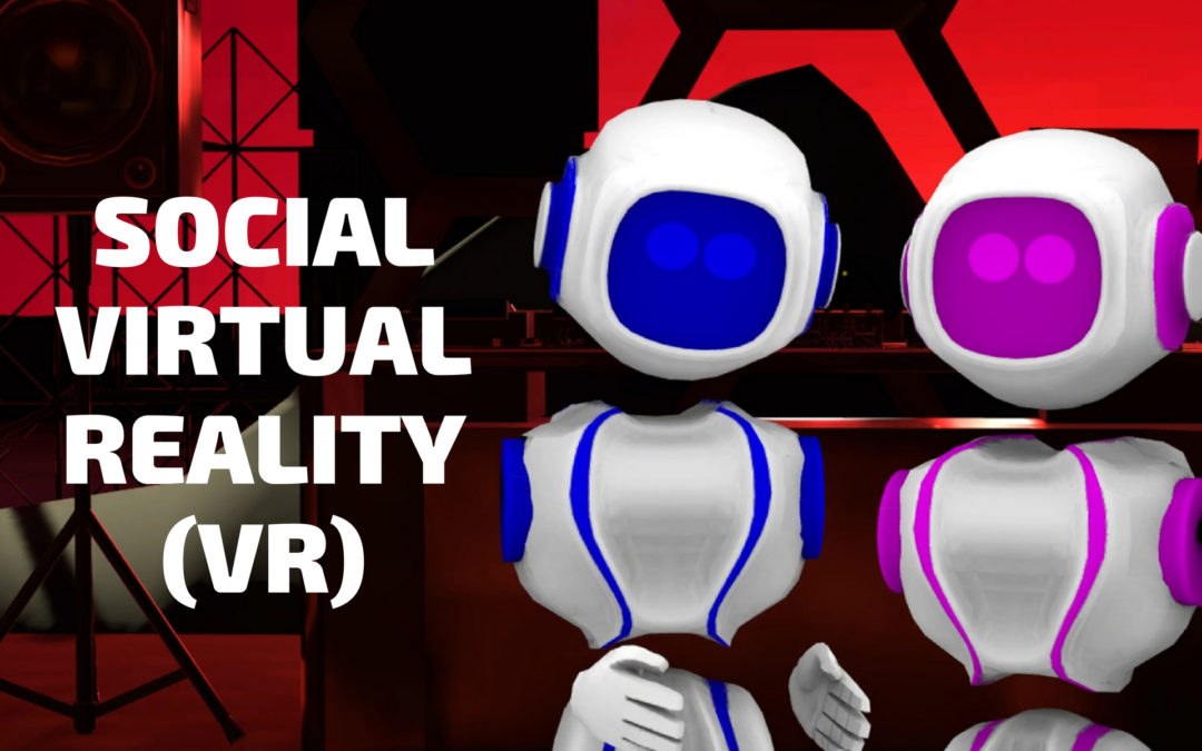 A Strategic Approach to Social Virtual Reality (VR)